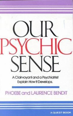 Our Psychic Sense